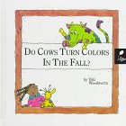 Do Cows Turn Colors in the Fall? Learn about Fall, Viki Woodworth, 1567662218