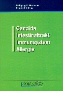 Candida - Intestinaltrakt - Immunsystem - Allergie