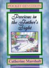 Precious in the Father's Sight, Catherine Marshall, 0800771583