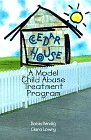 Cedar House : A Model Child Abuse Treatment Program, Kendig, Bobbi and Lowry, Clara, 0789001462