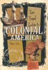 Your Travel Guide to Colonial America, Nancy Raines Day, 0822599082