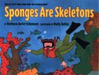 img - for Sponges Are Skeletons: Stage 2 (Let'S-Read-And-Find-Out Science Book) book / textbook / text book