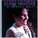 Debbie Friedman at Carnegie Hall: Double CD set