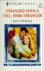 Stranded with a Tall, Dark Stranger, Laura Anthony, 0373193408
