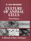 img - for Culture of Animal Cells: A Manual of Basic Technique book / textbook / text book