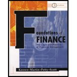 Foundations of Finance : Logic and Practice of Financial Management, Keown, Arthur J. and Petty, J. William, 0130179817