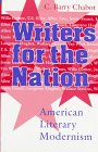 Writers for the Nation : American Literary Modernism, Chabot, C. Barry, 0817308776