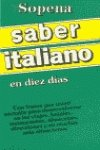 img - for Saber Italiano En Diez Dias (Spanish Edition) book / textbook / text book