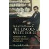 Behind the Scenes in the Lincoln White House: Memoirs of an African-American Seamstress by Keckley, Elizabeth [Dover Publications, 2006] (Paperback) [Paperback]