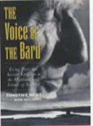 The Voice of the Bard: Living Poets and Ancient Tradition in the Highlands and Islands