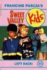 Left Back! (Sweet Valley Kids, No. 32)