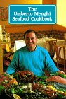 img - for The Umberto Menghi Seafood Cookbook (Food & drink) book / textbook / text book