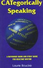 Categorically Speaking : A Reference Work and Study Guide for Court Reporting, Boucke, Laurie, 1888580011