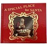 A Special Place for Santa: A Legend for Our Time