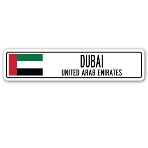 DUBAI, UNITED ARAB EMIRATES Street Sign Sticker Decal Wall Window Door Emirati flag city country road wall 8.25 x 2.0 -