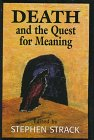 Death and the Quest for Meaning, , 076570014X