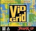 Vid Grid (Atari Jaguar CD)