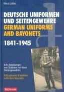 Deutsche Uniformen und Seitengewehre - German Uniforms and Bayonets 1841-1945