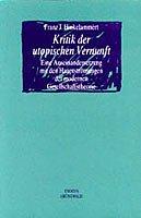 Kritik der utopischen Vernunft: Eine Auseinandersetzung mit den Hauptströmungen der modernen Gesellschaftstheorie