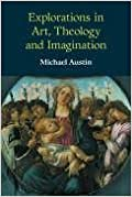 Explorations in Art, Theology and Imagination (Millennialism and Society S.)