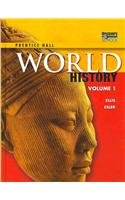 World History, Student Edition, Volume 1