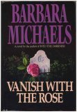 Vanish with the Rose, Barbara Michaels, 0671689487