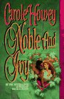 Noble and Ivy, Carole Howey, 0843941189