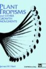 Plant Tropisms : And Other Growth Movements, Hart, James Watnell, 0412530805