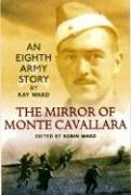 Mirror of Monte Cavallara: An Eighth Army Story pdf