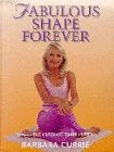 Fabulous Shape Forever: Yoga-The Ultimate Shape System