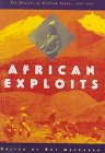 African Exploits: The Diaries of William Stairs, 1887-1892, William G. Stairs, Roy MacLaren, 0773516409