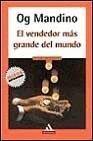 El Vendedor Mas Grande del Mundo, Og Mandino, 8439706294
