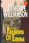 The Passions of Emma, Williamson, Penelope, 156895526X