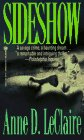 Sideshow (Onyx Fiction) by  Anne D. LeClaire in stock, buy online here