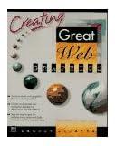 Creating Great Web Graphics