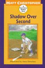 Shadow over Second, Matt Christopher, 0316140783