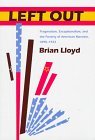 Left Out : Pragmatism, Exceptionalism, and the Poverty of American Marxism, 1890-1922, Lloyd, Brian, 0801855411