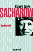 Sacharow: Biographie