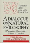 Dialogue on Natural Philosophy (Dragmaticon Philosophiae) (ND Texts Medieval Culture)