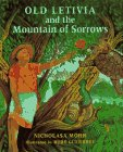 Old Letivia and the Mountain of Sorrows, Nicholasa Mohr, 0670844195