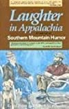 Laughter in Appalachia: A Festival of Southern Mountain Humor