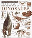 The Visual Dictionary of Dinosaurs