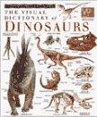 Dinosaurs, Deni Bown and Dorling Kindersley Publishing Staff, 1564581888