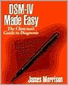 img - for DSM-IV Made Easy (text only) 1st (First) edition by J. Morrison MD book / textbook / text book