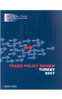 Trade Policy Review - Turkey 2007