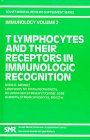 T-Lymphocytes and Their Receptors in Immunologic Recognition, Brondz, B. D., 3718648016