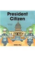 President Citizen (Life Skills & Responsibility S)