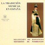 LA TRADICIÓN MUSICAL EN ESPAÑA Vol. 26 SELECCIÓN DE ROMANCES SEFARDÍES DE MARRUECOS: Amazon.es: Música