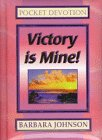 Victory Is Mine!, Barbara Johnson, 0800771591