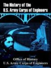 Book cover for History of the U.S. Army Corps of Engineers, The